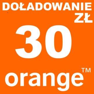 Tanie Doładowanie Orange 30 zł online