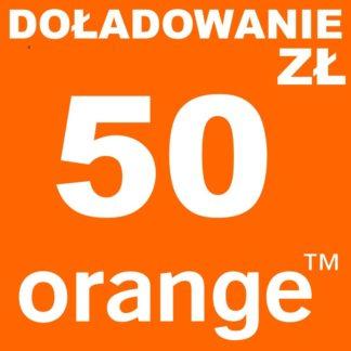 Tanie Doładowanie Orange 50 zł online