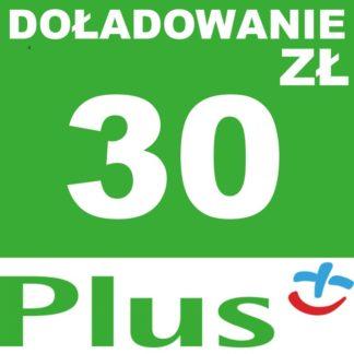 Tanie Doładowanie Plus 30 zł online