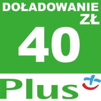 Tanie Doładowanie Plus 40 zł online