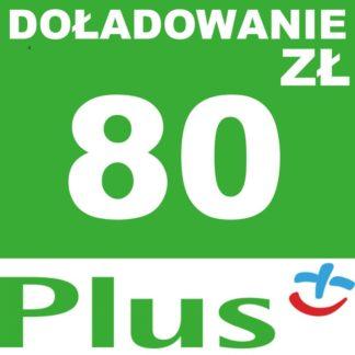 Tanie Doładowanie Plus 80 zł online